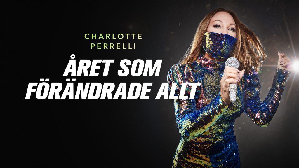 Charlotte Perrelli-Året som förändrade allt